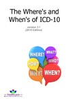 The Where's and When's of ICD-10